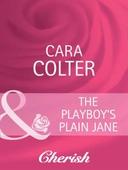 The playboy's plain jane