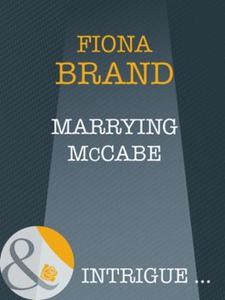 Marrying mccabe (ebok) av Fiona Brand