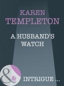 A husband's watch