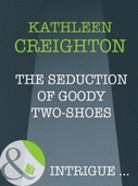 The seduction of goody two-shoes