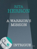 A warrior's mission