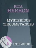 Mysterious circumstances