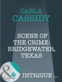 Scene of the crime: bridgewater, texas