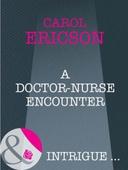 A doctor-nurse encounter