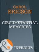 Circumstantial Memories