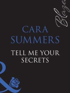 Tell me your secrets... (ebok) av Cara Summer
