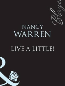 Live a little (ebok) av Nancy Warren