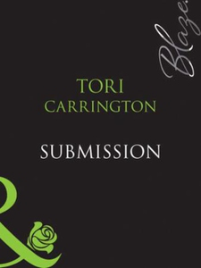 Submission (ebok) av Tori Carrington
