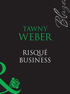 Risqué Business (ebok) av Tawny Weber