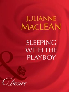 Sleeping with the playboy (ebok) av Julianne