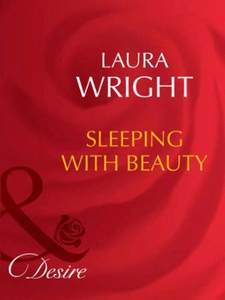 Sleeping with beauty (ebok) av Laura Wright