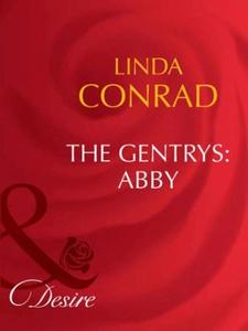 The gentrys: abby (ebok) av Linda Conrad