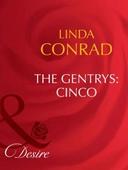 The gentrys: cinco
