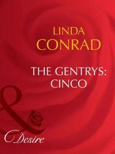 The gentrys: cinco (ebok) av Linda Conrad