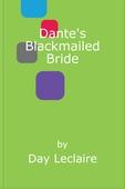 Dante's Blackmailed Bride