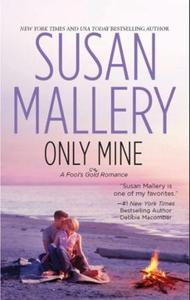 Only mine (ebok) av Susan Mallery
