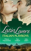 Latin lovers: italian playboys
