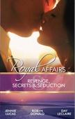 Royal affairs: revenge, secrets & seduction