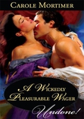 A wickedly pleasurable wager