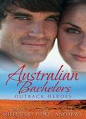 Australian bachelors: outback heroes