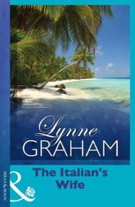 The Italian's Wife (ebok) av Lynne Graham