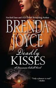 Deadly Kisses (ebok) av Brenda Joyce