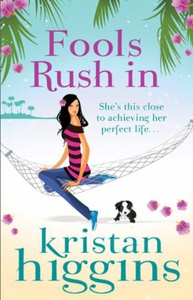 Fools rush in (ebok) av Kristan Higgins
