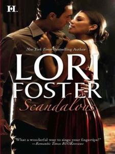 Scandalous (ebok) av Lori Foster