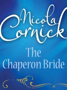 The Chaperon Bride (ebok) av Nicola Cornick