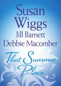 That Summer Place (ebok) av Susan Wiggs, Jill