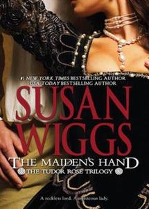The maiden's hand (ebok) av Susan Wiggs