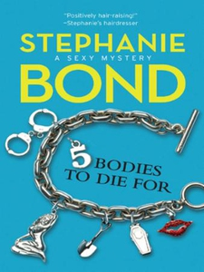 5 Bodies To Die For (ebok) av Stephanie Bond