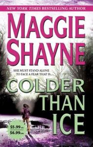 Colder Than Ice (ebok) av Maggie Shayne