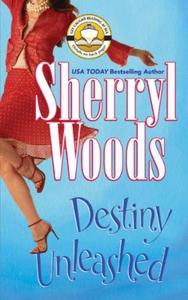 Destiny Unleashed (ebok) av Sherryl Woods