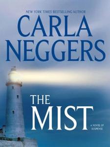 The Mist (ebok) av Carla Neggers