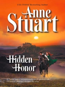 Hidden Honor (ebok) av Anne Stuart