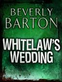 Whitelaw's Wedding