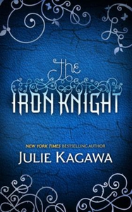 The Iron Knight (ebok) av Julie Kagawa