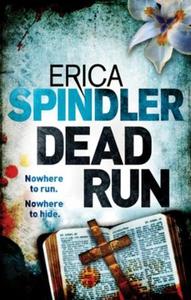 Dead Run (ebok) av Erica Spindler
