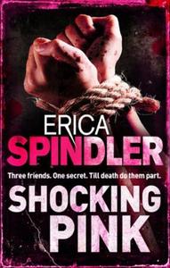 Shocking Pink (ebok) av Erica Spindler
