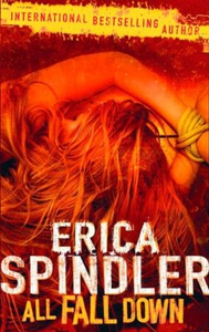 All fall down (ebok) av Erica Spindler