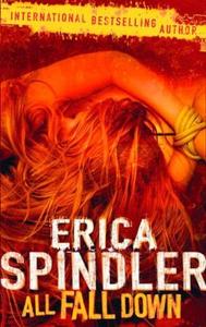 All fall down (ebok) av Erica Spindler