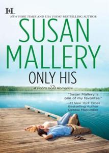 Only his (ebok) av Susan Mallery