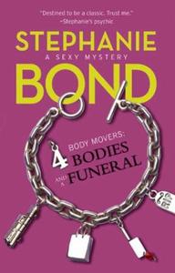 4 Bodies and a Funeral (ebok) av Stephanie Bo