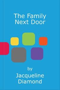 The Family Next Door (ebok) av Jacqueline Dia