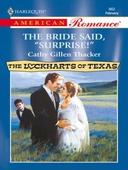 The bride said, 'surprise!'