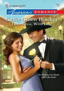 From texas, with love (ebok) av Cathy Gillen