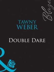 Double dare (ebok) av Tawny Weber