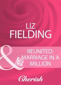 Reunited (e-bok) av Liz Fielding