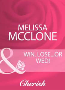 Win, lose...or wed! (ebok) av Melissa McClone